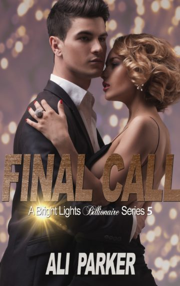 Final Call  Bright Lights Billionaire 5