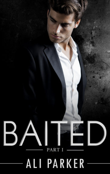 Baited (FREE) – Part 1