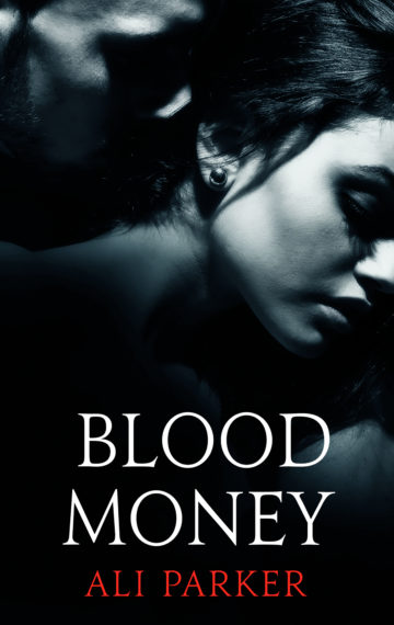 Blood Money (FREE)  Bad Money 1